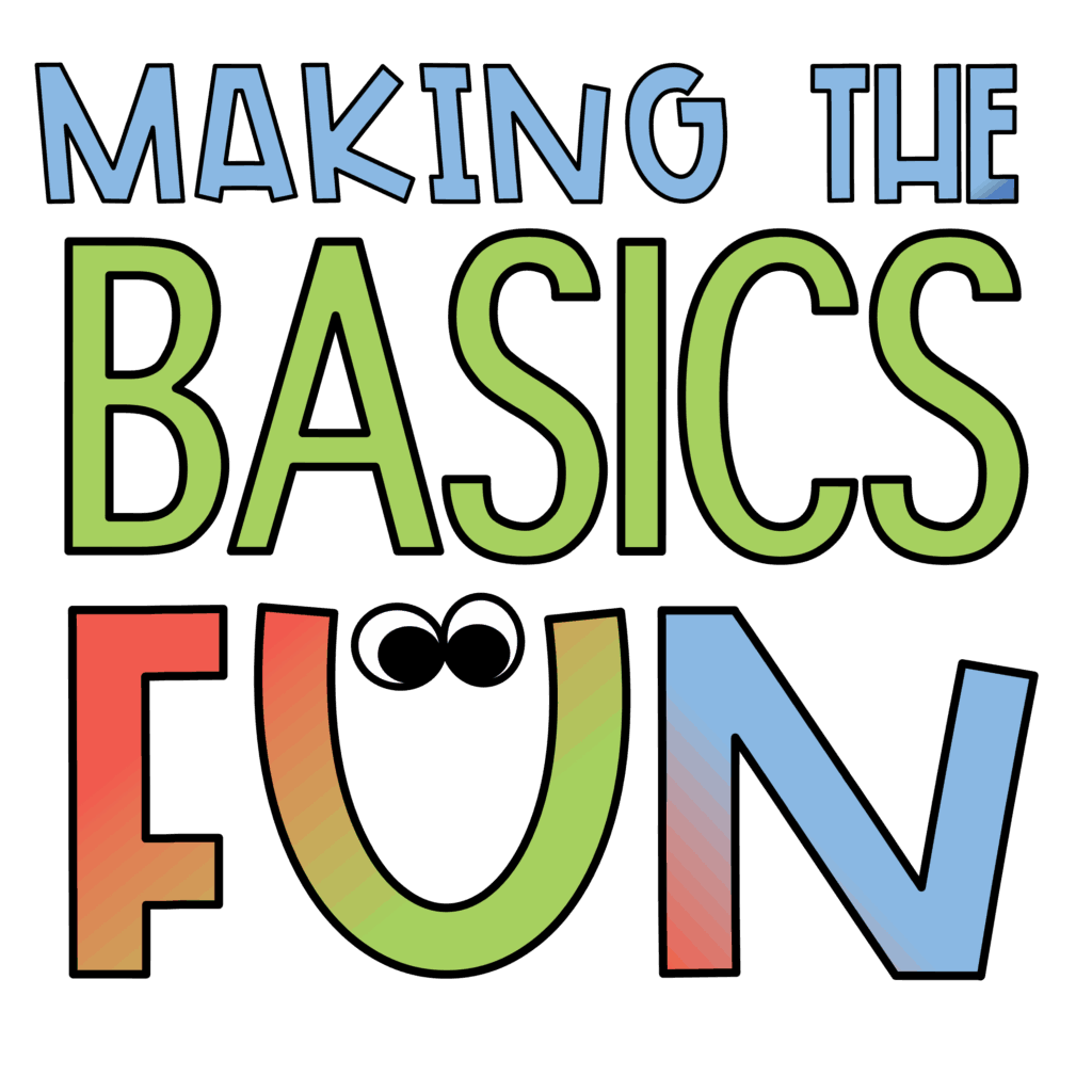 Making The Basics Fun - Freebies and Resources for Teachers